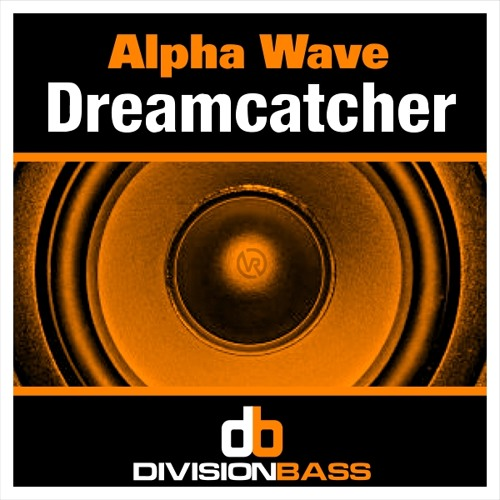 DreamCatcher - OUT NOW on DivisionBass Digital @Beatport !