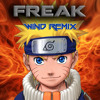 Akeboshi - Wind (Naruto OST) (Freak's Drumstep Remix) [FREE DOWNLOAD]