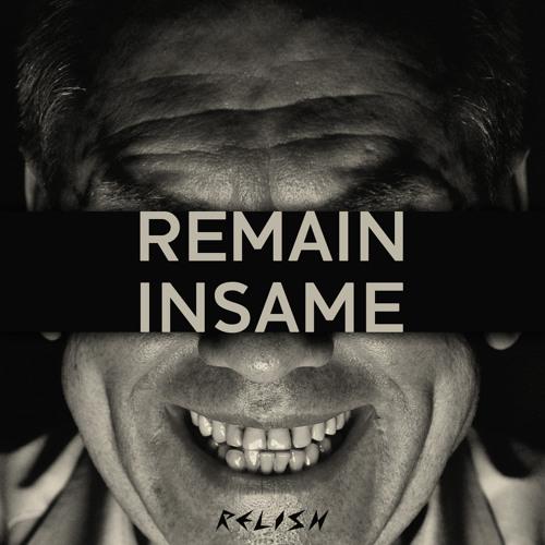 Remain feat. Matt Walsh: Insame