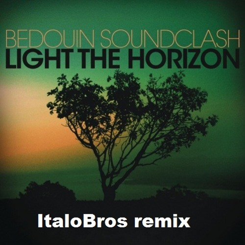 Bedouin Soundclash - Brutal Hearts  [ItaloBros remix]