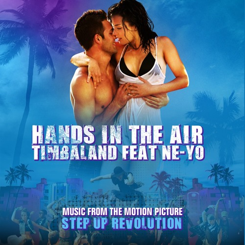Timbaland ft. Ne-Yo - Hands In The Air