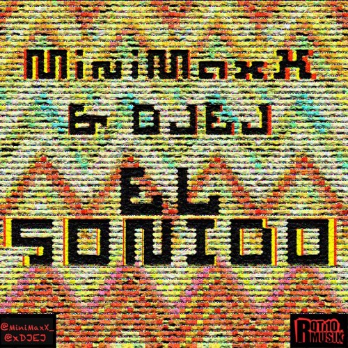 MiniMaxX & DJEJ - El Sonido (Original Mix) WALMER CONVENIENCE XXXCLUSIVE! DL IN DESCRIPTION!