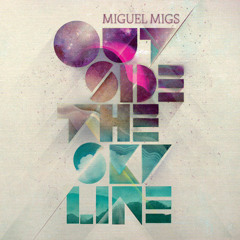 Changin'- Miguel Migs- Feat Sonny J Mason