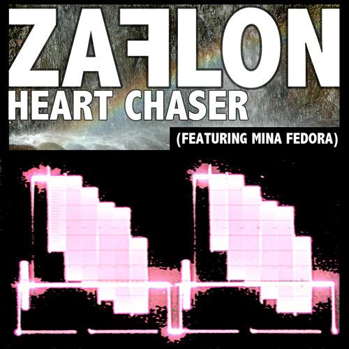 Heart Chaser (Zaflon featuring Mina Fedora)