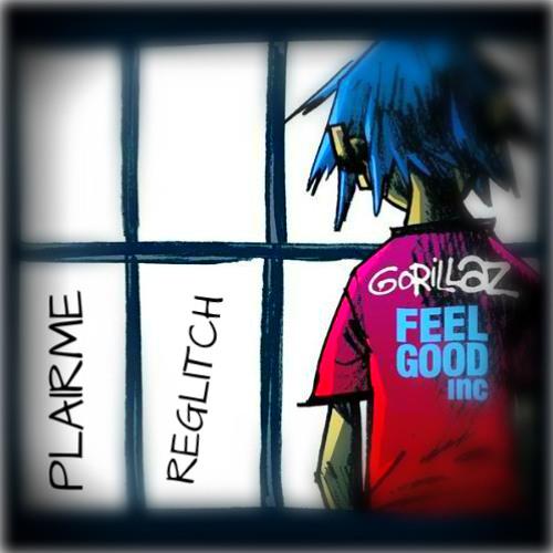 Gorillaz - Feel Good Inc. (Gimmik RMX)