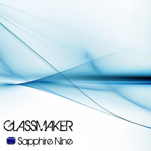 Glassmaker - On iTunes now! (Listen-only)