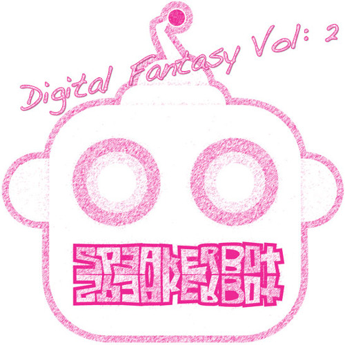 Digital Fantasy: Vol. 2
