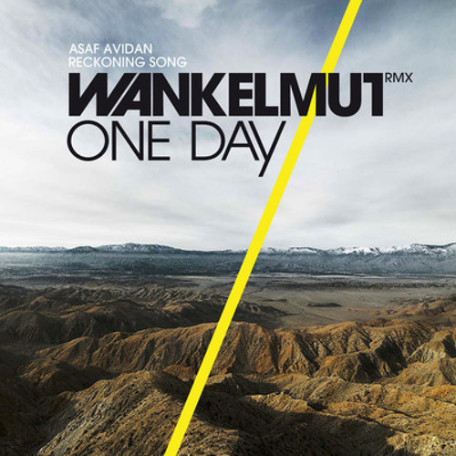 Wankelmut - one day