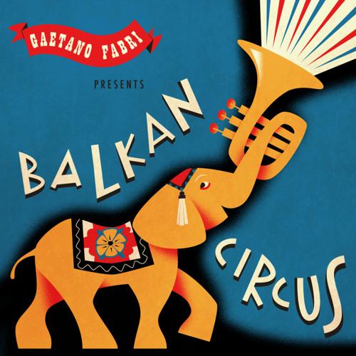 Balkan Bhangra  Stereo Partizan  from BALKAN CIRCUS snip