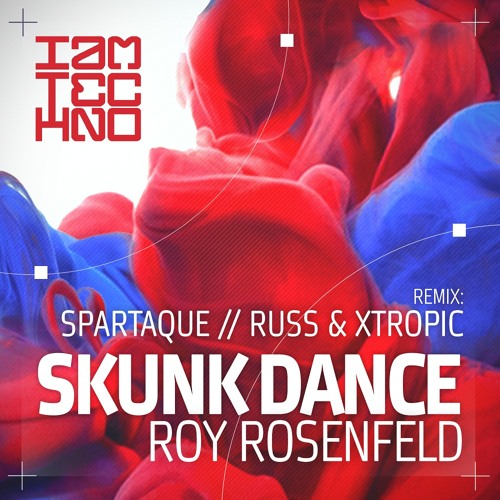 Roy RosenfelD - Skunk Dance (Spartaque Remix) [I Am Techno]