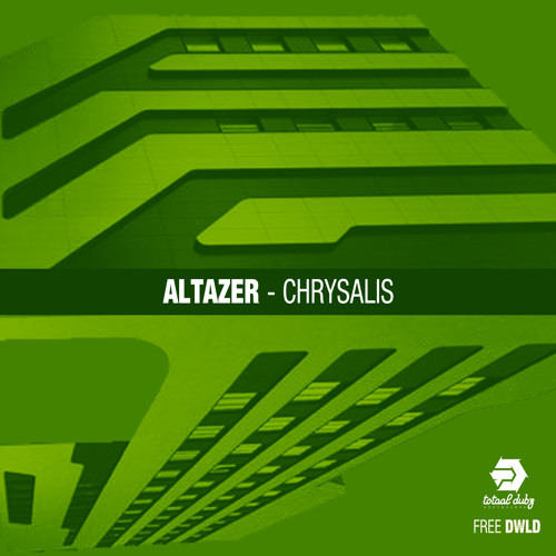 Altazer - Chrysalis [ FREE DOWNLOAD ]