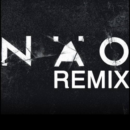 nÄo - Remix - FREE TRACKS