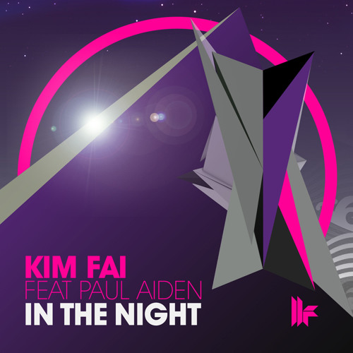 Kim Fai Feat Paul Aiden - In The Night - Out 25.6.12