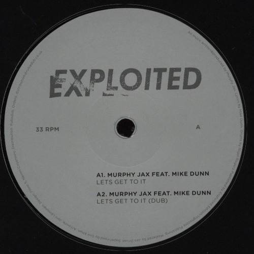 Murphy Jax: Lets Get To It feat. Mike Dunn (Preview) | Exploited