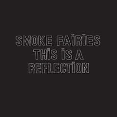 Smoke Fairies - She Sells Sanctuary