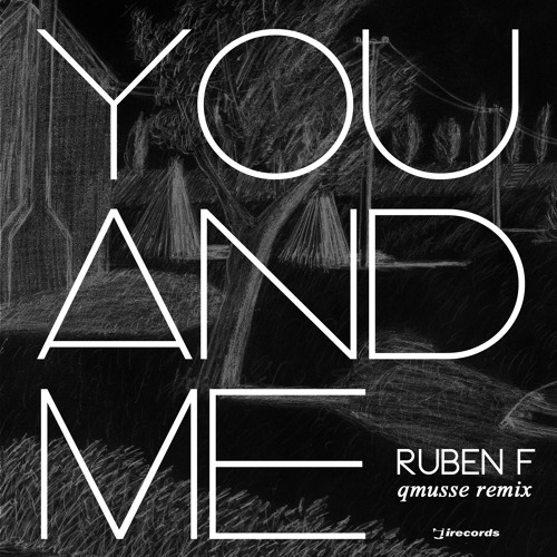 RUBEN F - You and me - You and me Ep [ i Records ]