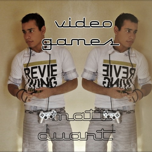 Video Games - Lana Del Rey (Cover by Matt Duart)