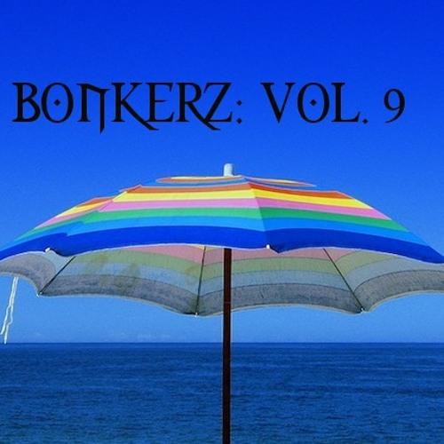 BONKERZ VOL. 9