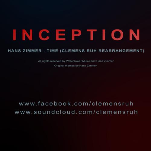 Hans Zimmer - Time (Clemens Ruh Rearrangement)