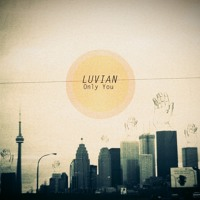 Luvian Sound - Only You