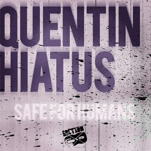 Quentin Hiatus - Waisting Time (clip) (OUT NOW) www.section8recs.com