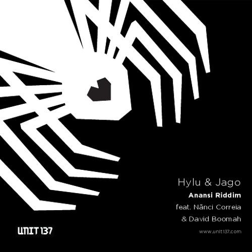Hylu & Jago feat. Nãnci Correia - Anansi (Preview) [Unit 137]