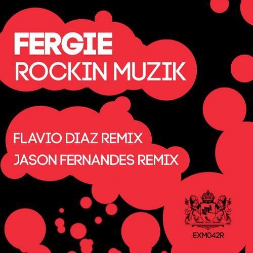 Fergie - Rockin Muzik (Jason Fernandes Remix) [Excentric Muzik]