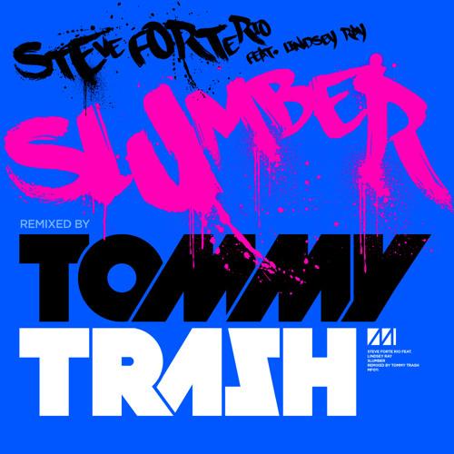 Steve Forte Rio - Slumber (Tommy Trash Remix)
