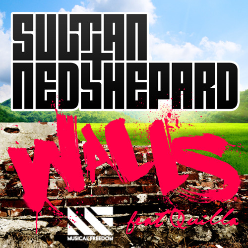 Sultan + Ned Shepard - Walls (feat. Quilla) (Club Mix)