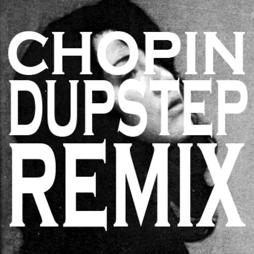 Chopin No:20 (dupstep remix)