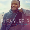 Pleasure P - I Love Girls (feat. Tyga)