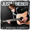 Justin Bieber Favorite Girl (Acoustic)