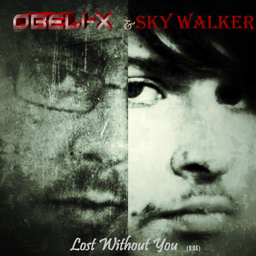 Lost without you by obeli-x and skywalker