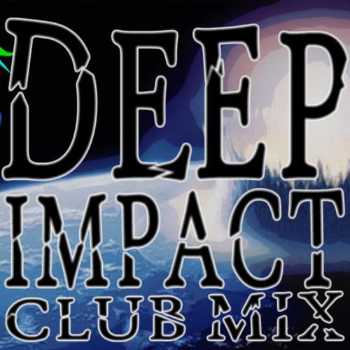 Deep Impact (Club Mix)