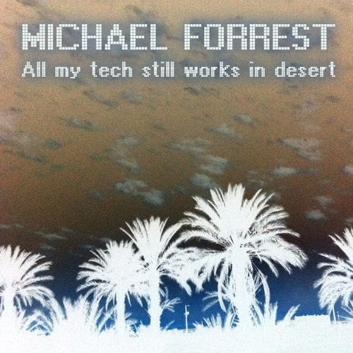 #10. All my tech still works in desert