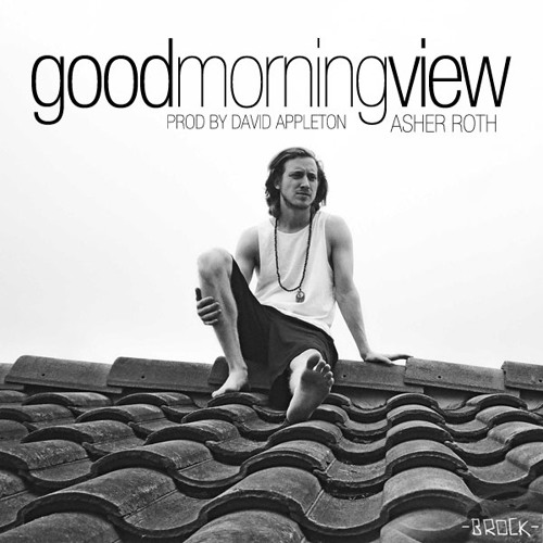 Good Morning View [Prod. David Appleton]