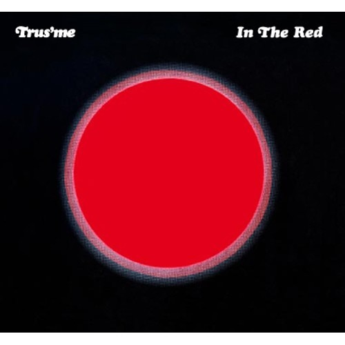 Trus'me 'In The Red' LP
