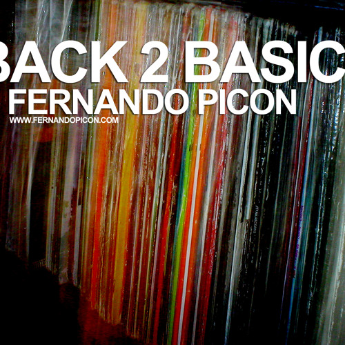 Fernando Picon - Back 2 Basics 01