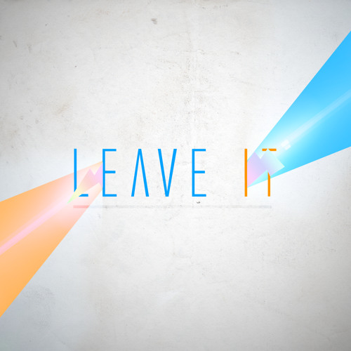 Leave It