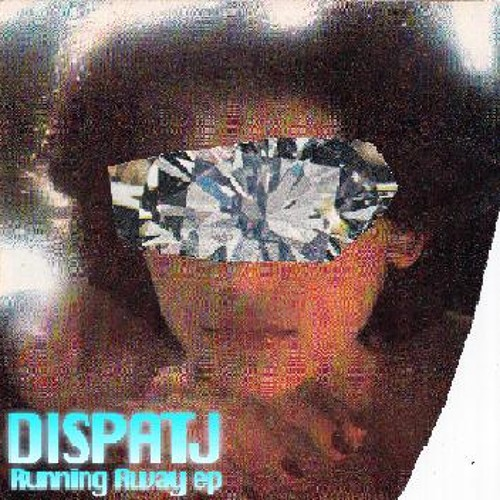 Dispatj - Running Away