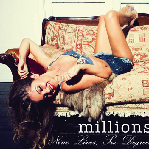 Millions - Slow Burner