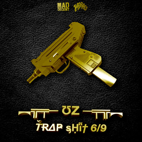 UZ - TRAP SHIT V6