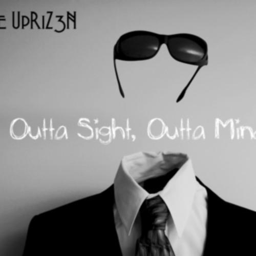 Outta Sight, Outta Mind