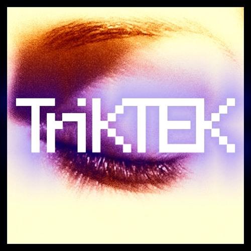 TriKTEK - You Do Not Repond