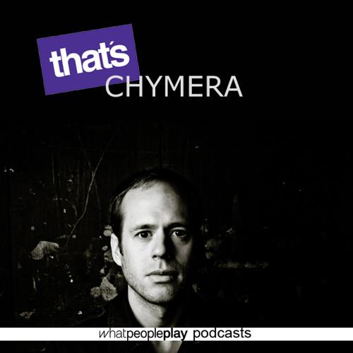 #50 | That's Chymera