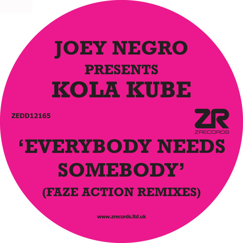 Kola Kube - Everybody Needs Somebody (Faze Action Mix)