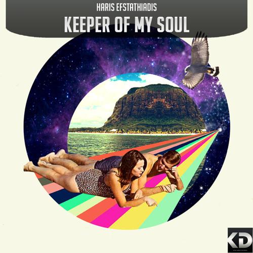 Haris Efstathiadis - Keeper of my soul (Original mix)