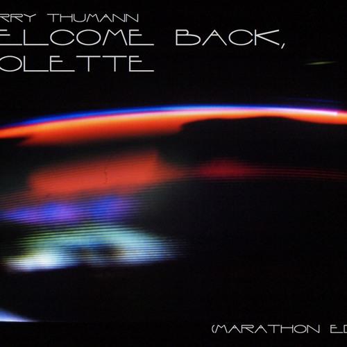 Harry Thumann - Welcome back, Jolette (MARATHON Edit)