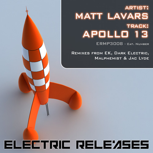 Matt Lavars - Apollo 13 (EK Remix) Out Now!
