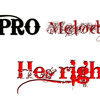 PRO Melody - He's Right(Update 2012)
